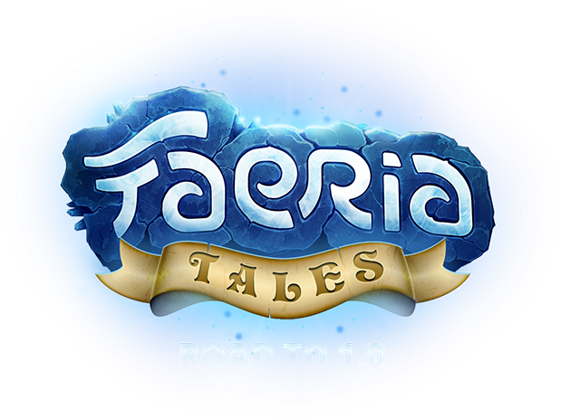 Faeria Tales, Road to 1.0